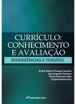 Livro - Currículo, conhecimento e avaliação divergências e tensões -