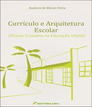 Livro - Currículo e arquitetura escolar -