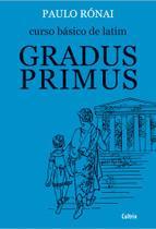 Livro - Curso Básico de Latim: Gradus Primus -