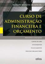 Livro - Curso De Administração Financeira E Orçamento: Princípios E Aplicações -