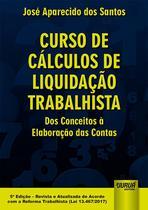 Livro - Curso de Cálculos de Liquidação Trabalhista -
