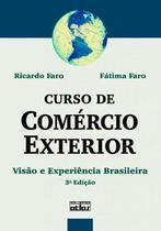 Livro - Curso De Comércio Exterior: Visão E Experiência Brasileira -