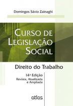 Livro - Curso de de legislação social: Direito do trabalho - 12ª edição - Atlas -