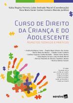 Livro - Curso de Direito da Criança e do Adolescente - 13ª Edição 2021 -