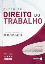 Livro - Curso De Direito Do Trabalho - 2020 - 12ª Edição -