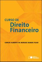 Livro - Curso de direito financeiro - 1ª edição de 2012 -
