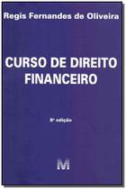 Livro - Curso de Direito Financeiro - 8 ed./2019 -