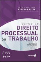 Livro - Curso de direito processual do trabalho - 17ª edição de 2019 -