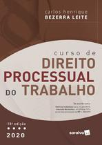 Livro - Curso de Direito Processual do Trabalho - 18ª Ed. 2020 -