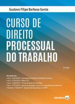 Livro - Curso de Direito Processual do Trabalho -