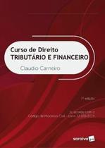 Livro - Curso De Direito Tributario E Financeiro - 7ª Ed - Saj - saraiva juridica -