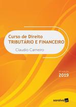 Livro - Curso de direito tributário e financeiro - 8ª edição de 2019 -