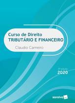 Livro - Curso de Direito Tributário e Financeiro - 9ªª edição de 2020 -