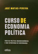 Livro - Curso De Economia Política: Foco Na Política Macroeconômica E Nas Estruturas De Governança -