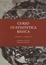 Livro - Curso De Estatística Básica: Teoria E Prática -