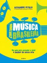 Livro - Curtindo música brasileira -