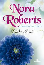 Livro - Dália azul (Vol. 1 Trilogia das flores) -