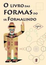 Livro das formas do sr formalindo, o - Editora Global