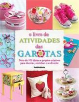 Livro de atividades das garotas, o - Publifolhinha -