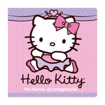 Livro de Banho Hello Kitty - No Mundo da Imaginação Ciranda Cultural -
