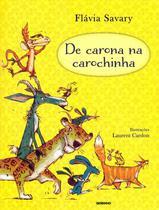 Livro - De carona na carochinha -