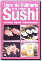 Livro de culinaria facil e rapida sushi - Jbc -