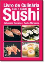 Livro de Culinária: Sushi - Coleção Fácil e Rápido - Jbc