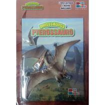 Livro De Dinossauro Com Miniatura Articulada - Pterossauro - Bom Bom Books