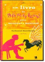Livro de Maravilhas Para Meninas e Meninos, Um - Landy - Escrituras