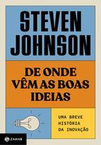 Livro - De onde vêm as boas ideias (Nova edição) -