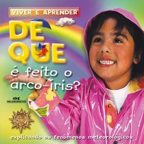 Livro - De que é feito o arco-íris? -
