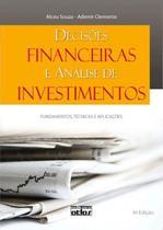 Livro - Decisões Financeiras E Análise De Investimentos: Fundamentos, Técnicas E Aplicações -