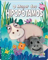 Livro - Dedinhos agitados - Um livro-fantoche III: menor dos hipopótamos -