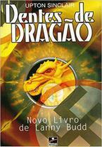 Livro - Dentes de Dragão - Upton Sinclair - Editora Horizonte -
