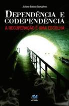 Livro - Dependência e codependência -