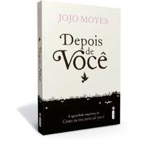 Livro Depois de Voce - Jojo Moyes - Avon