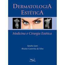 Livro - Dermatologia Estética - Lyon - Medbook