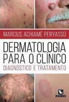 Livro Dermatologia Para O Clínico: Diagnóstico E Tratamento - Rubio