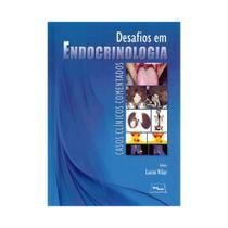 Livro - Desafios em Endocrinologia - Casos Clínicos Comentados - Vilar - Medbook