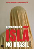 Livro - Descobrindo o Islã no Brasil -