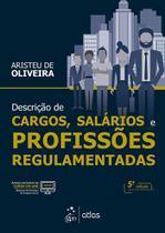 Livro - Descrição de Cargos, Salários e Profissões Regulamentadas -