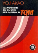 Livro - Desdobramento das Diretrizes para o Sucesso do TQM -