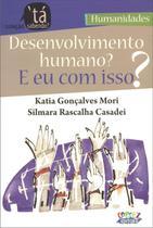 Livro - Desenvolvimento humano? E eu com isso? -