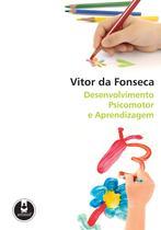 Livro - Desenvolvimento Psicomotor e Aprendizagem -