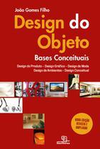 Livro - Design do objeto – bases conceituais – 2ª edição -