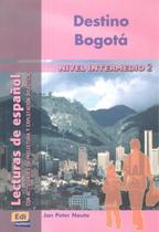 Livro - Destino bogota - Nivel intermedio 2 -