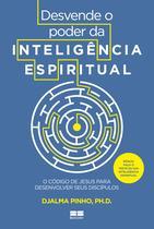 Livro - Desvende o poder da inteligência espiritual -