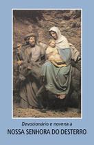 Livro - Devocionário e novena a Nossa Senhora do Desterro -