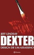 Livro - Dexter - Design de um assassino -