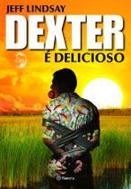 Livro - Dexter é delicioso -